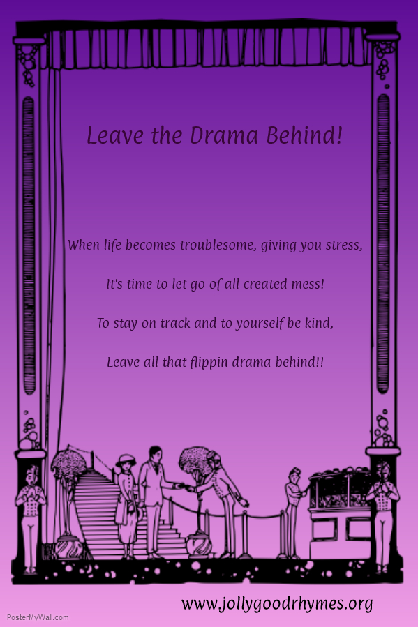 Leave the Drama Behind